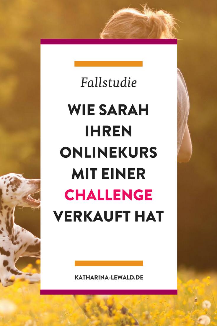 Wie Hundetrainerin Sarah ihren Onlinekurs mit einer 5-Tage-Challenge verkauft hat