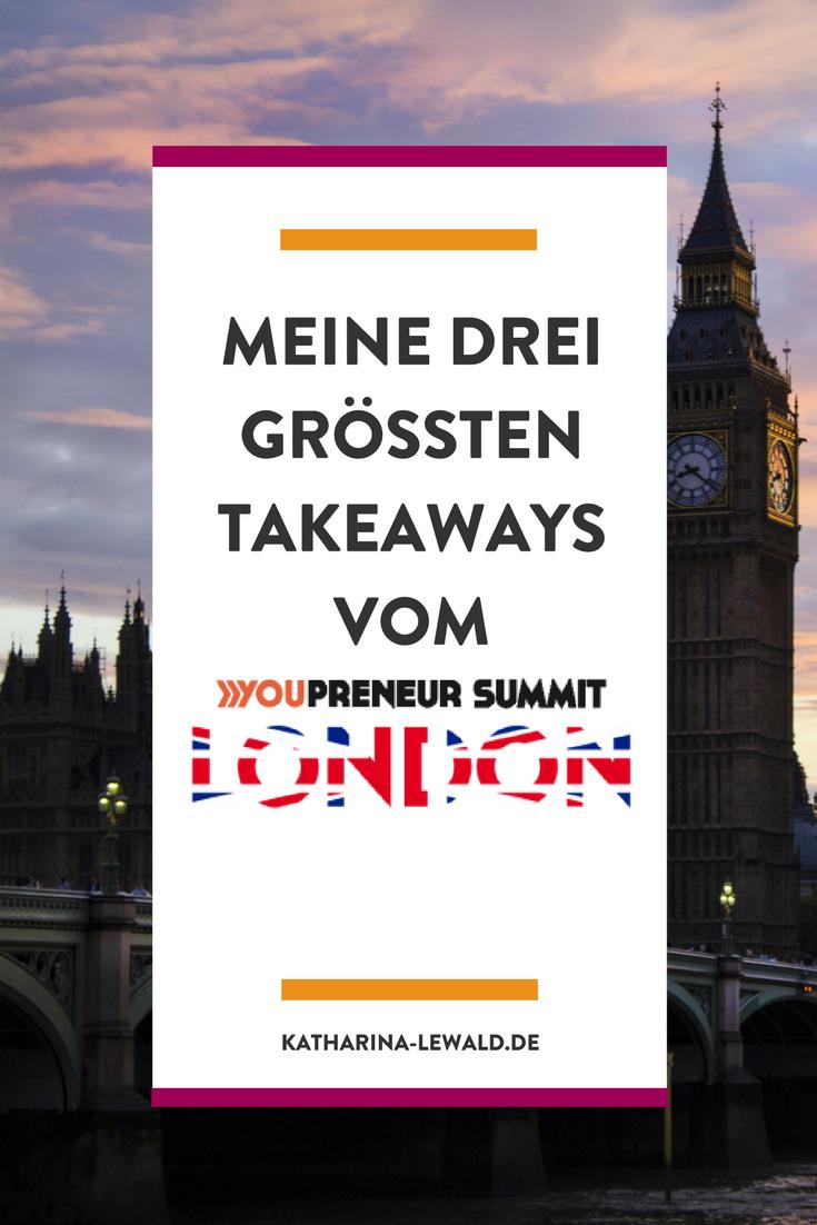 Youpreneur Summit London: Meine drei größten Takeaways