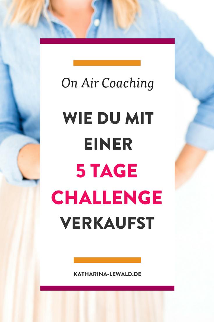 Wie du mit einer 5-Tage-Challenge verkaufst