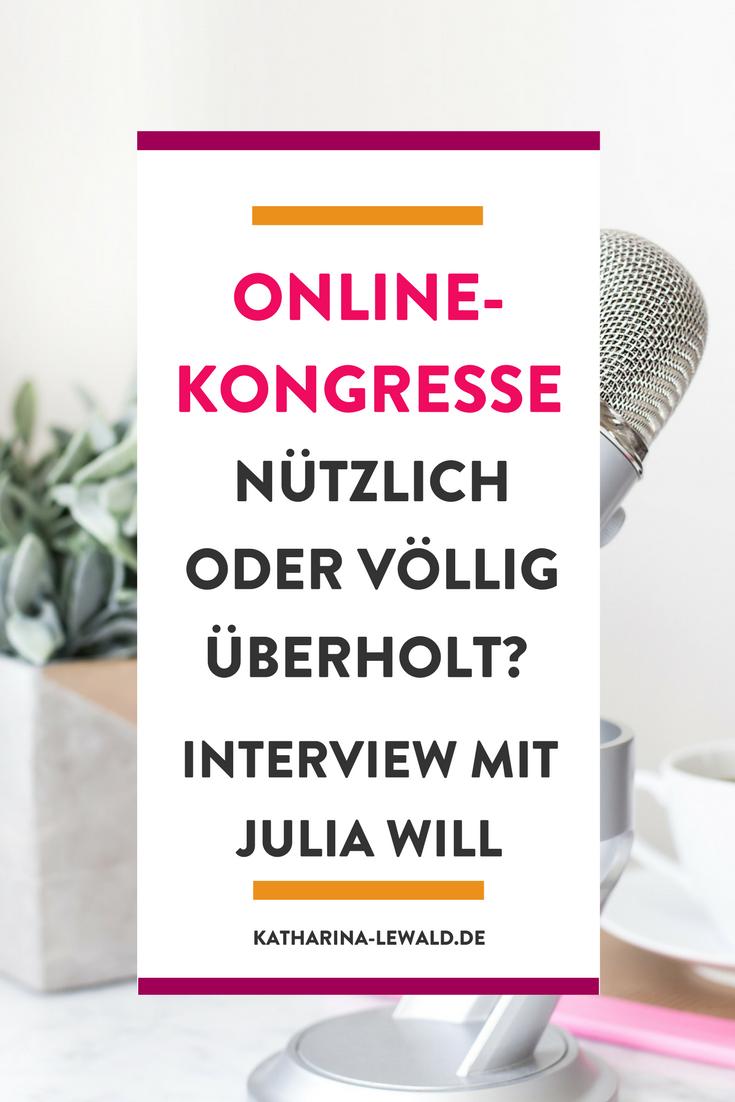 Online-Kongresse – Nützlich oder völlig überholt? Interview mit Julia Will