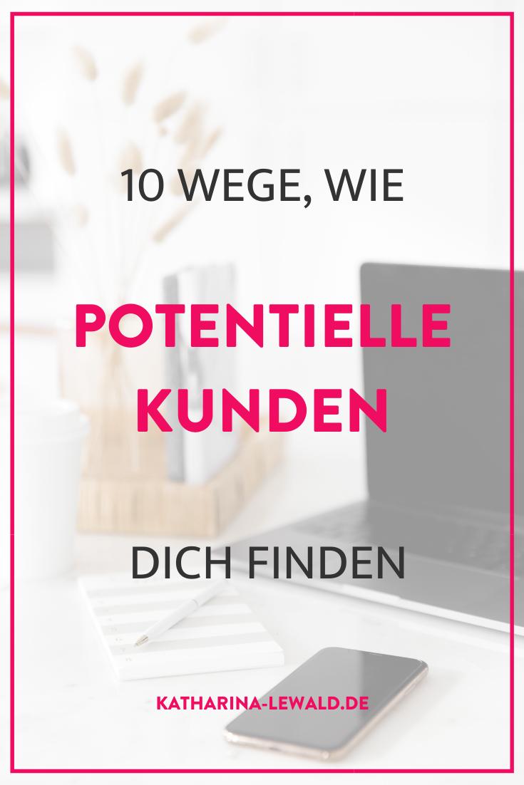 10 Wege, wie potenzielle Kunden dich finden
