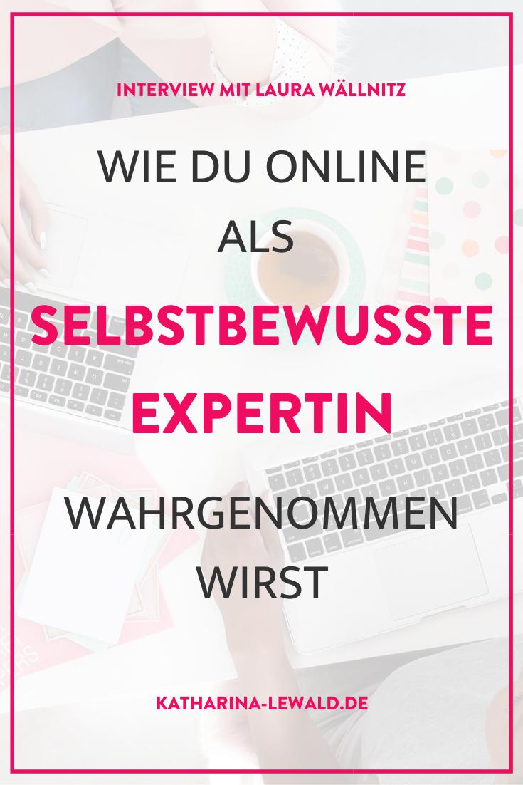 Wie du online als selbstbewusste ExpertIn wahrgenommen wirst mit Laura Wällnitz
