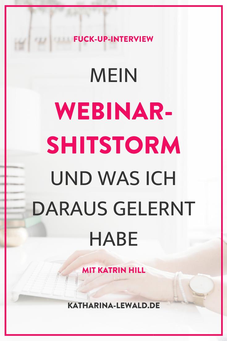 Fuck-Up-Interview: Mein Webinar-Shitstorm und was ich daraus gelernt habe mit Katrin Hill