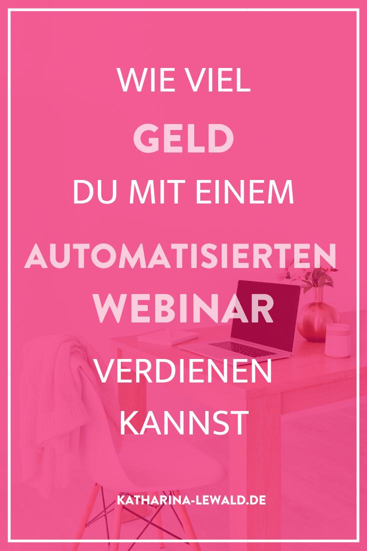 Wie viel Geld DU mit einem automatisierten Webinar verdienen kannst