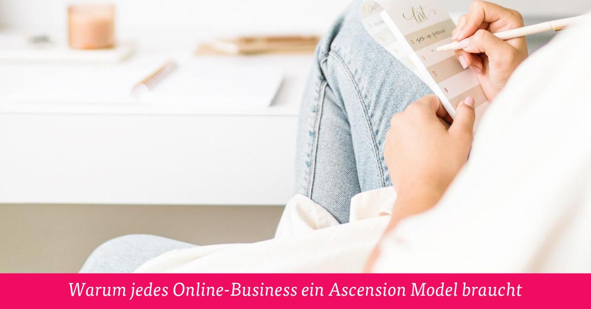 Warum jedes Online-Business ein Ascension Model braucht