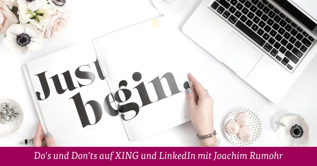 Do's und Don'ts auf XING und LinkedIn mit Joachim Rumohr