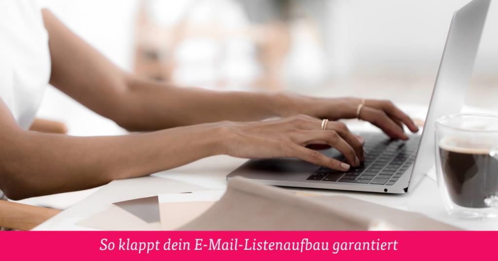 So klappt dein E-Mail-Listenaufbau garantiert