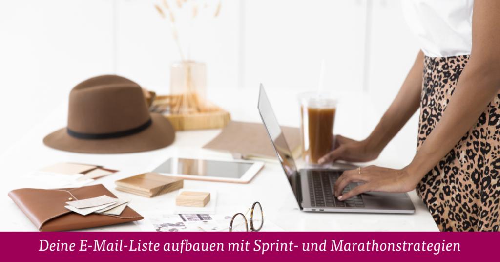 Deine E-Mail-Liste aufbauen mit Sprint- und Marathonstrategien