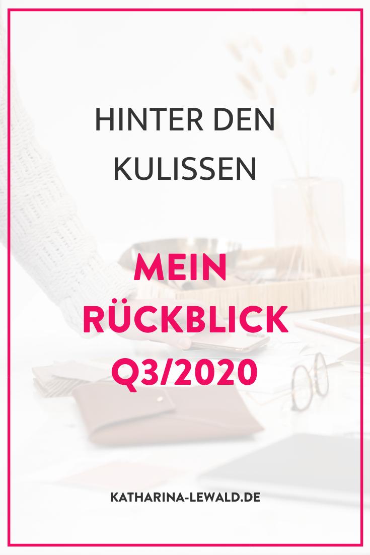 Hinter den Kulissen: Mein Rückblick Q3/2020