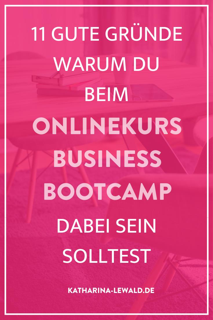 11 gute Gründe warum du beim Onlinekurs Business Bootcamp dabei sein solltest