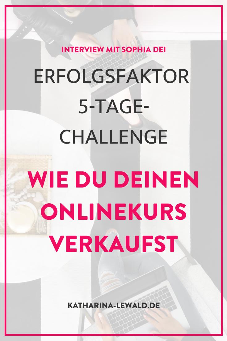 Erfolgsfaktor 5-Tage-Challenge – Wie du deinen Onlinekurs verkaufst