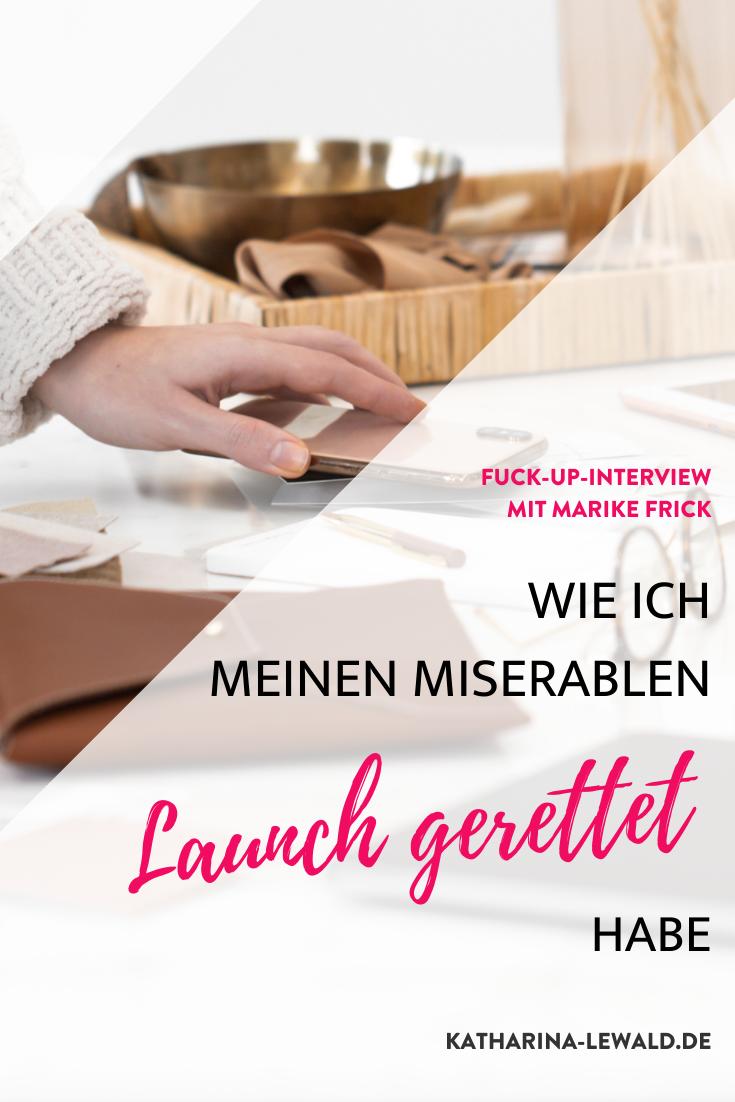 Fuck-Up-Interview: Wie ich meinen miserablen Launch gerettet habe mit Marike Frick