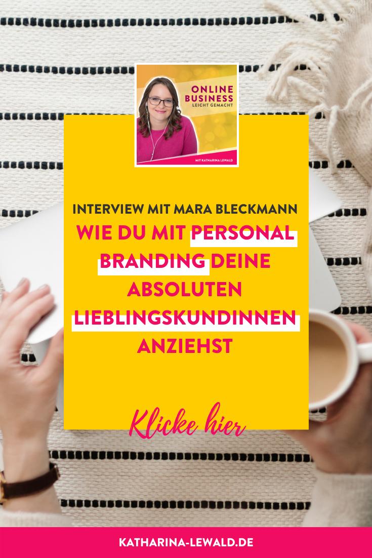 Wie du mit Personal Branding deine absoluten LieblingskundInnen anziehst mit Mara Bleckmann