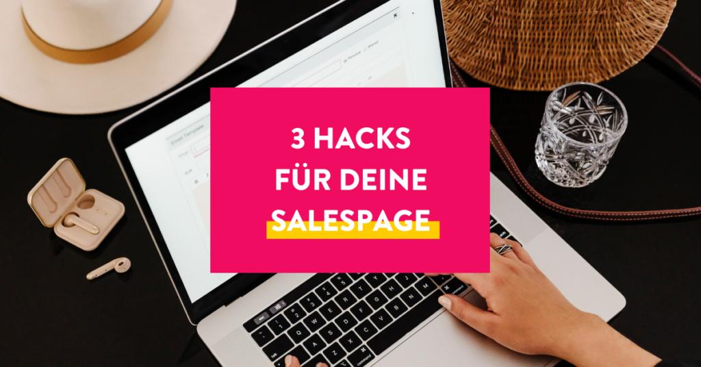 Drei Hacks für deine Salespage