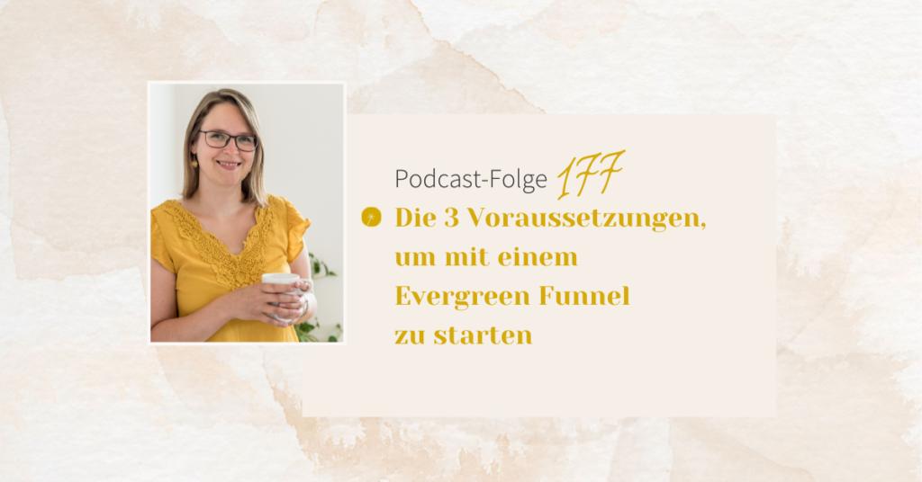 Die 3 Voraussetzungen, um mit einem Evergreen Funnel zu starten
