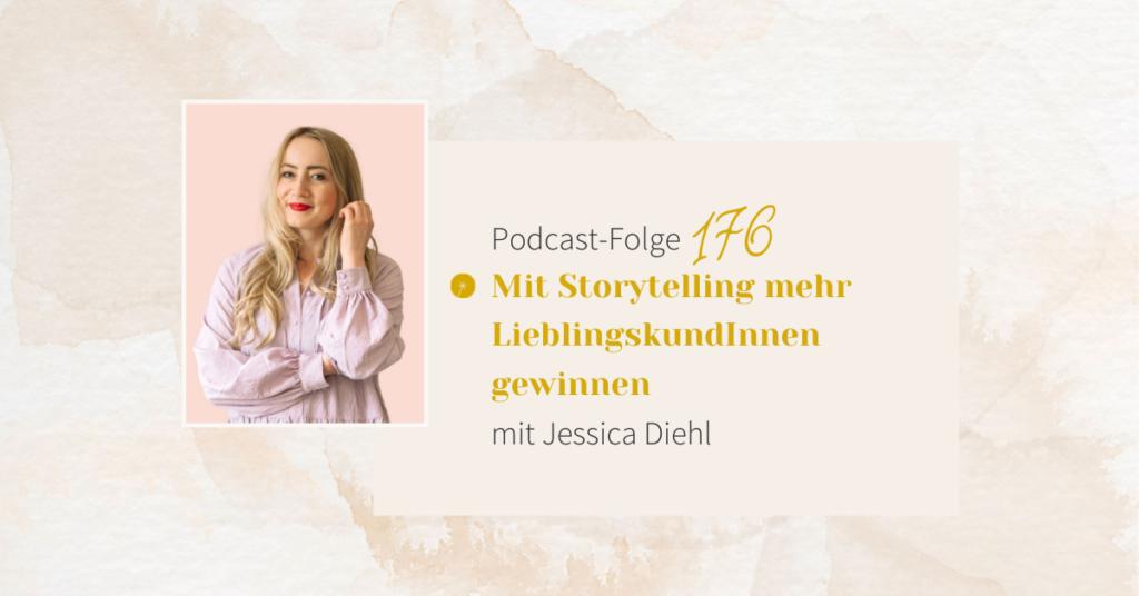 Mit Storytelling mehr LieblingskundInnen gewinnen mit Jessica Diehl