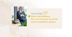 Hinter den Kulissen: Wie wir ein Luxus-Event für unsere KundInnen planen