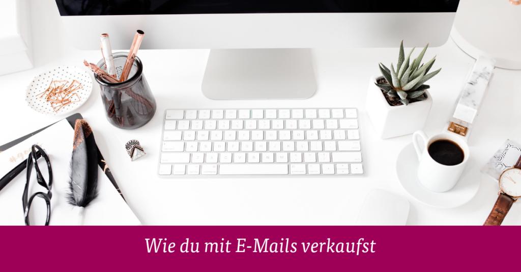 Mit E-Mails verkaufen