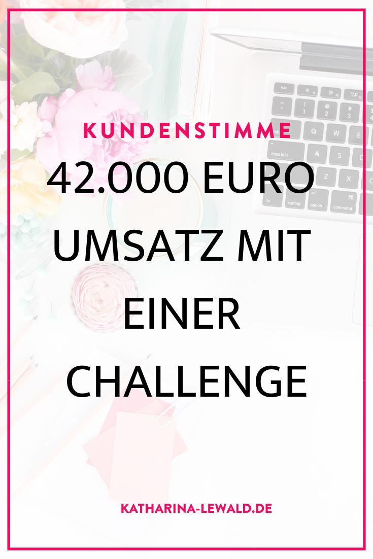 Kundenstimme - 42.000 Euro Umsatz mit einer Challenge