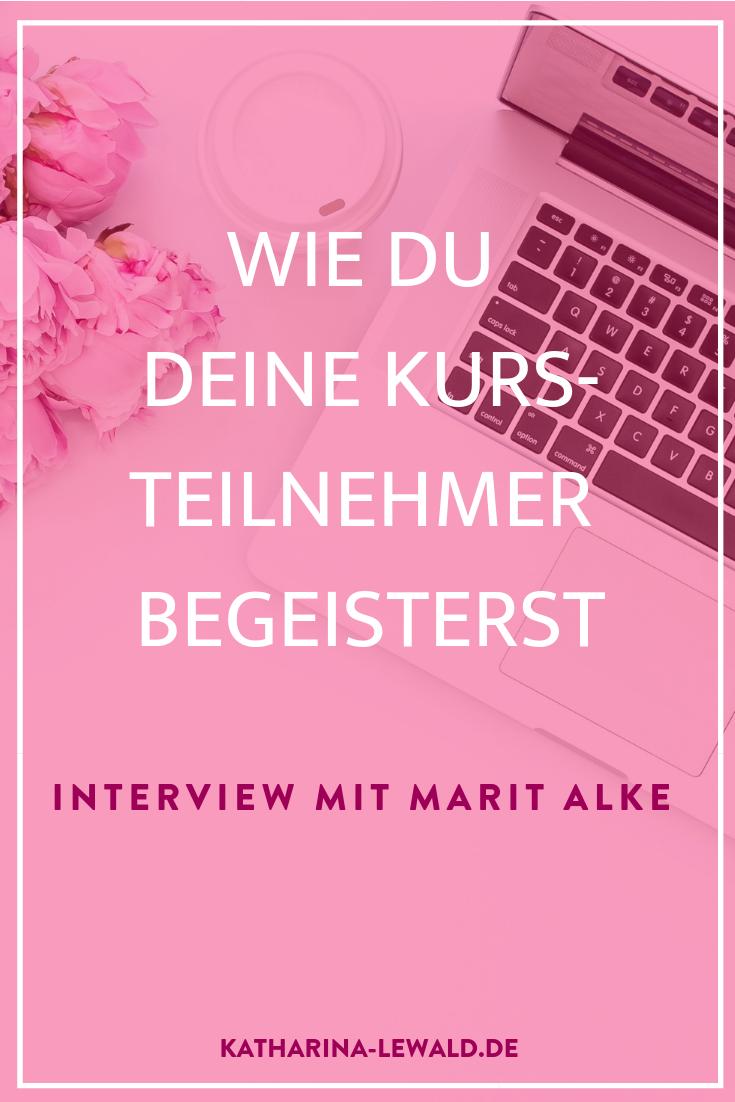 Wie du deine Kursteilnehmer begeisterst mit Marit Alke