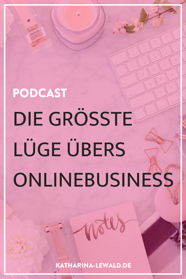 Die größte Lüge übers Online-Business