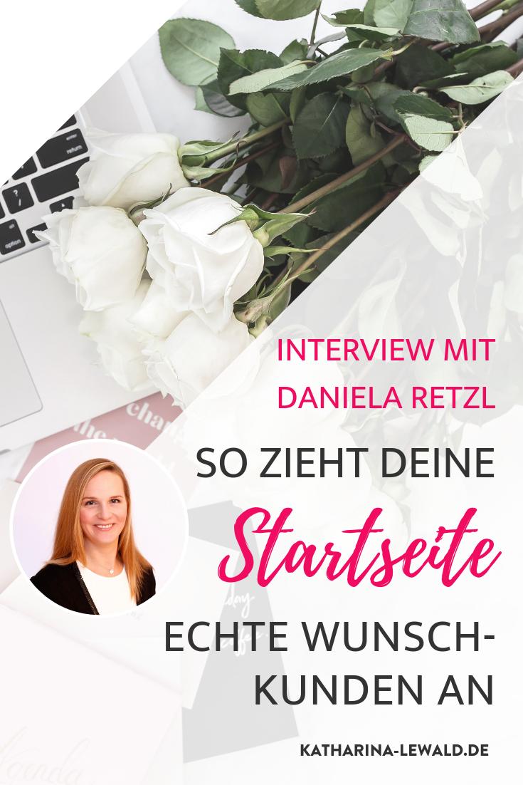 So zieht deine Startseite echte Wunschkunden an mit Daniela Retzl
