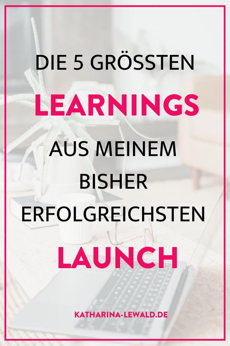 Die 5 größten Learnings aus meinem bisher erfolgreichsten Launch