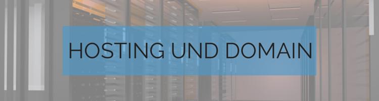 Überschrift Hosting und Domain