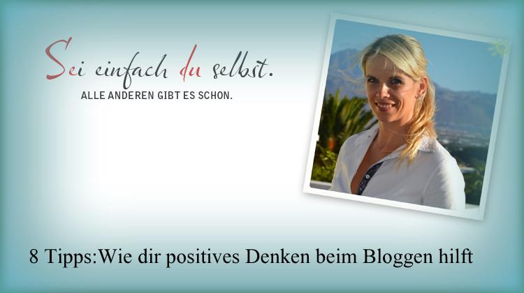 Die innere Einstellung beim Bloggen
