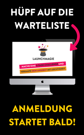 Launchmagie Warteliste
