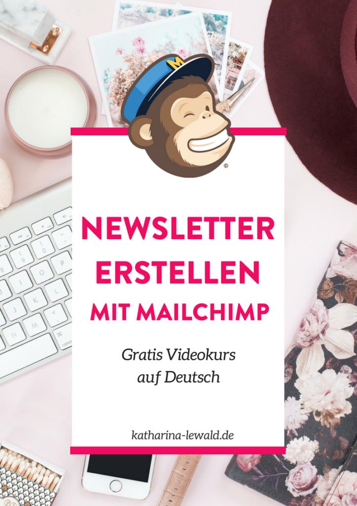 Gratis Videokurs: Newsletter erstellen mit Mailchimp